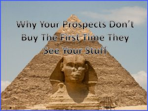 Why Your Prospects Don't Buy Your Stuff