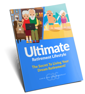 Ultimate Retirement Lifestyle - The Secret To Living Your Dream Retirement